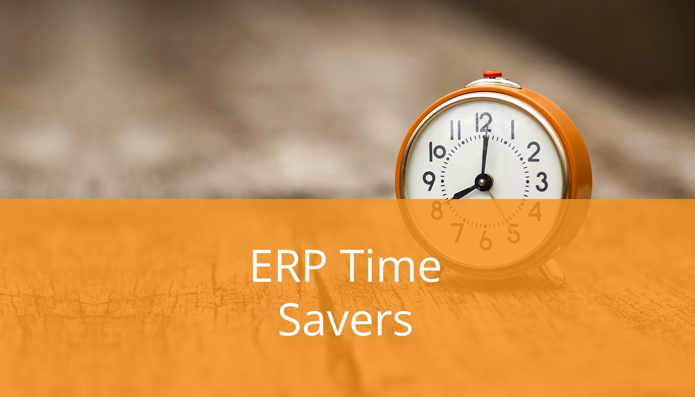 Businesses Are Using These 7 ERP Time-Savers to Save Money