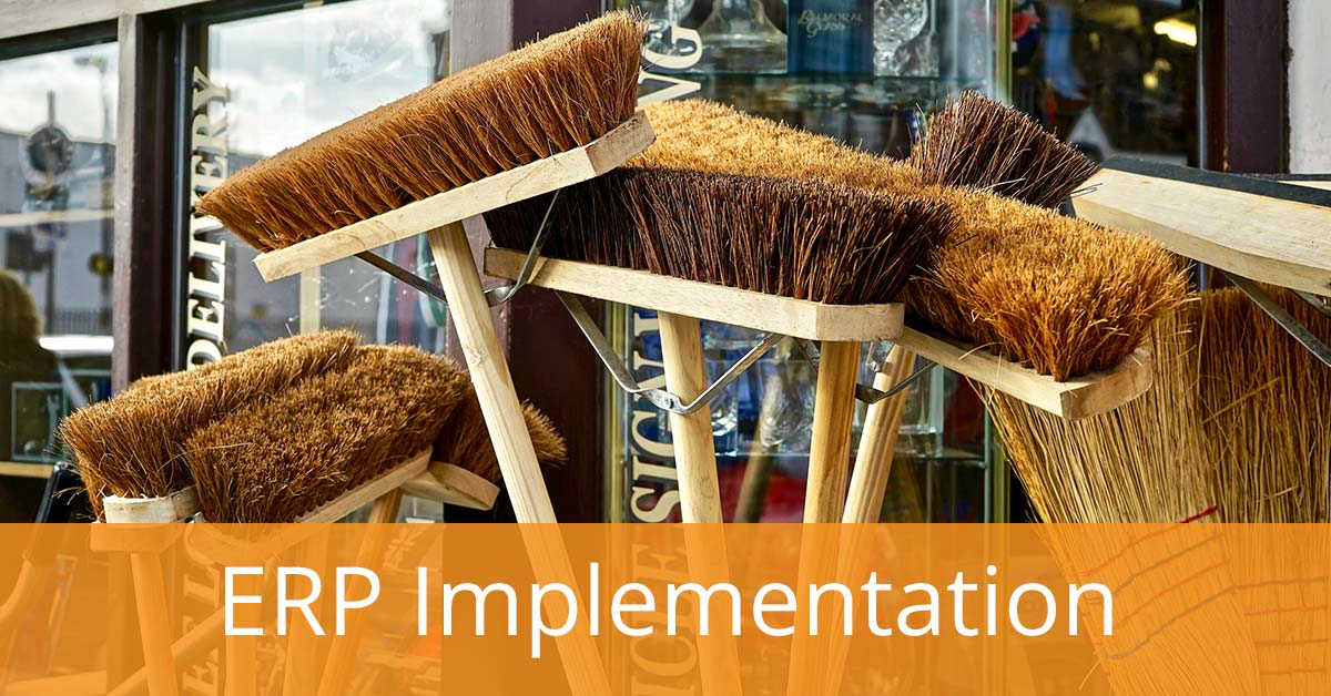 Keep It Clean – Avoid an ERP Implementation Mess with Data Cleansing