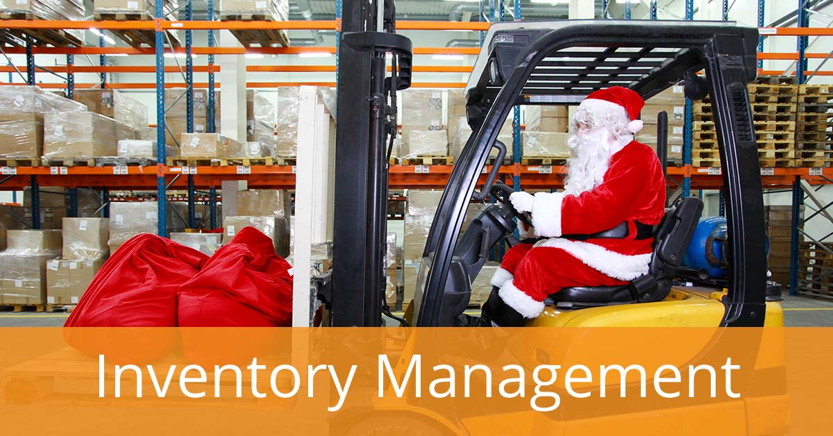 Santa's Been Keeping Secrets About Effective Inventory Management