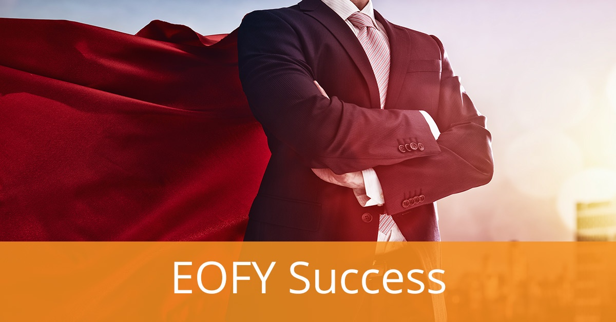 The CFO's Guide to Success this End of Financial Year (EOFY 2019)